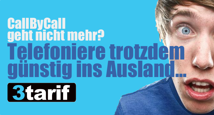 Auslandstelefonate ohne Call By Call: 3tarif